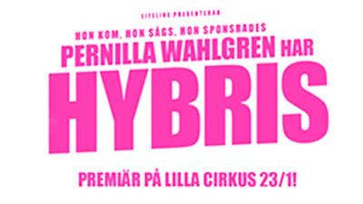 Pernilla Wahlgren har hybris, Göteborg
